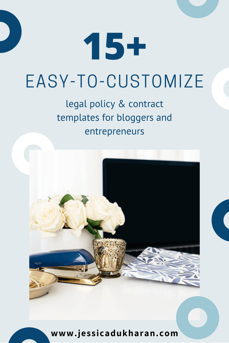 15+ Easy-to-Customize Legal Policy and Legal Contract Templates for Bloggers and Entrepreneurs