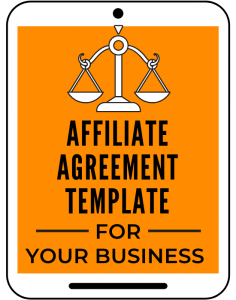 Affiliate Agreement for Your Business