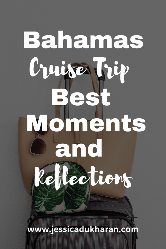 Bahamas Cruise Trip: Best Moments and Reflections