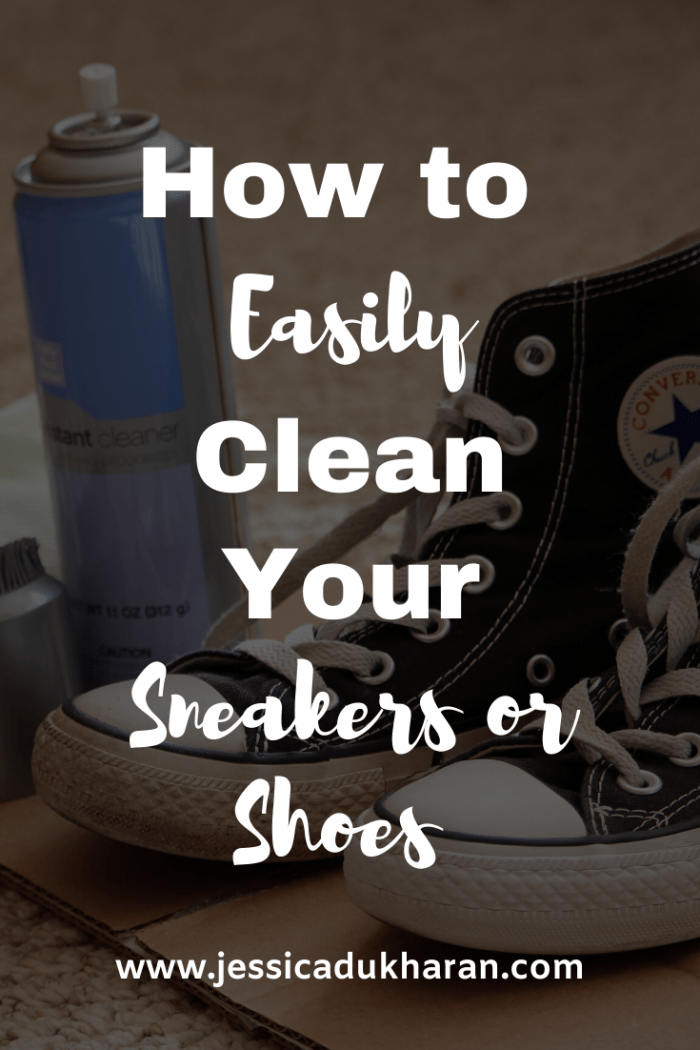 How to Easily Clean Your Sneakers/Shoes