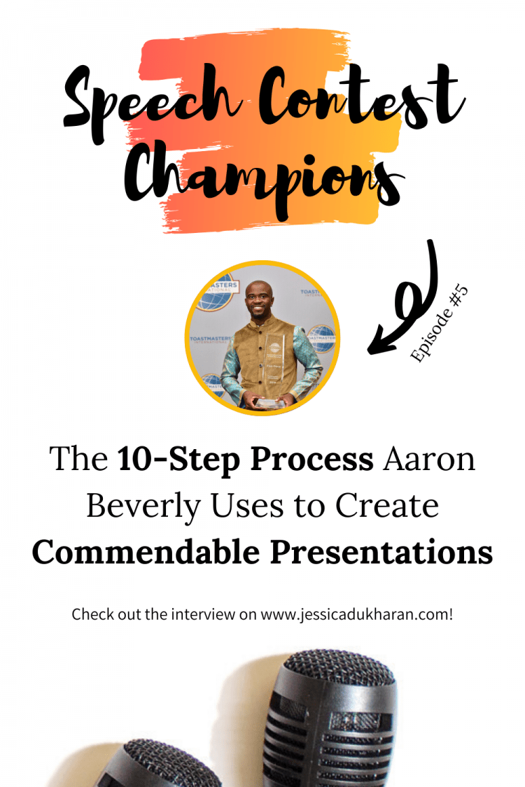 The 10-Step Process Aaron Beverly Uses to Create Commendable Presentations