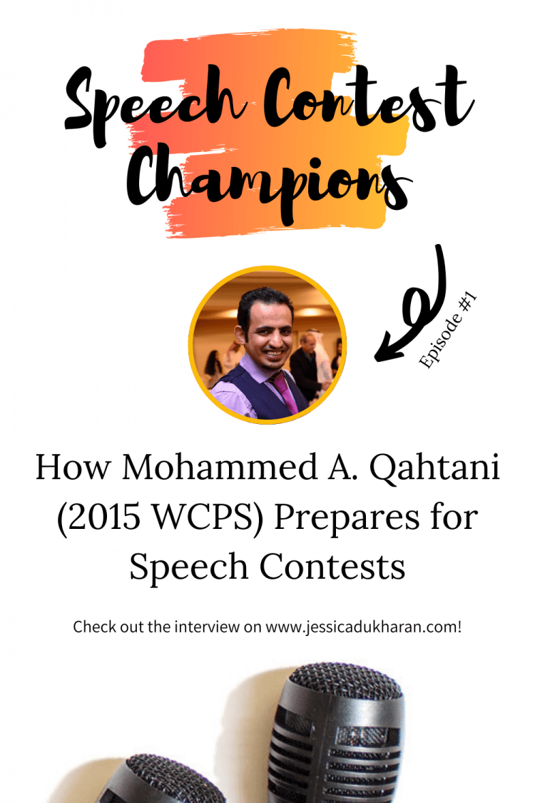 How Mohammed Qahtani Prepares for Speech Contests