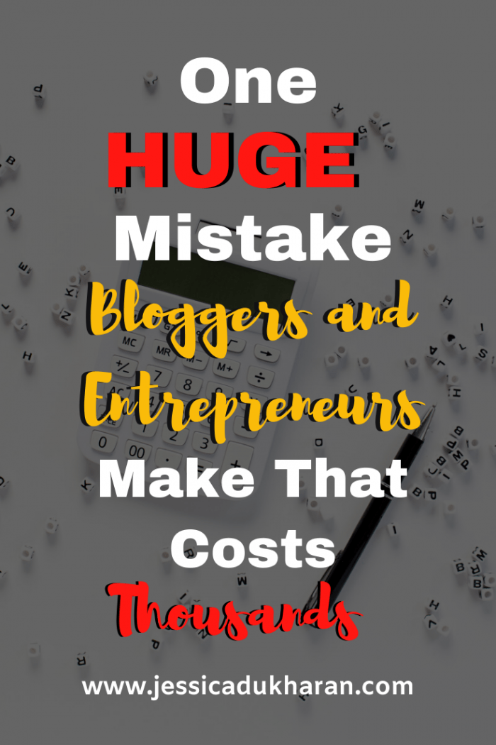 One HUGE Mistake Bloggers and Entrepreneurs Make That Costs Thousands