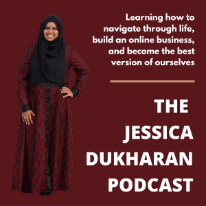 The Jessica Dukharan Podcast